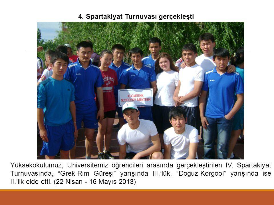 4. Spartakiyat Turnuvası gerçekleşti