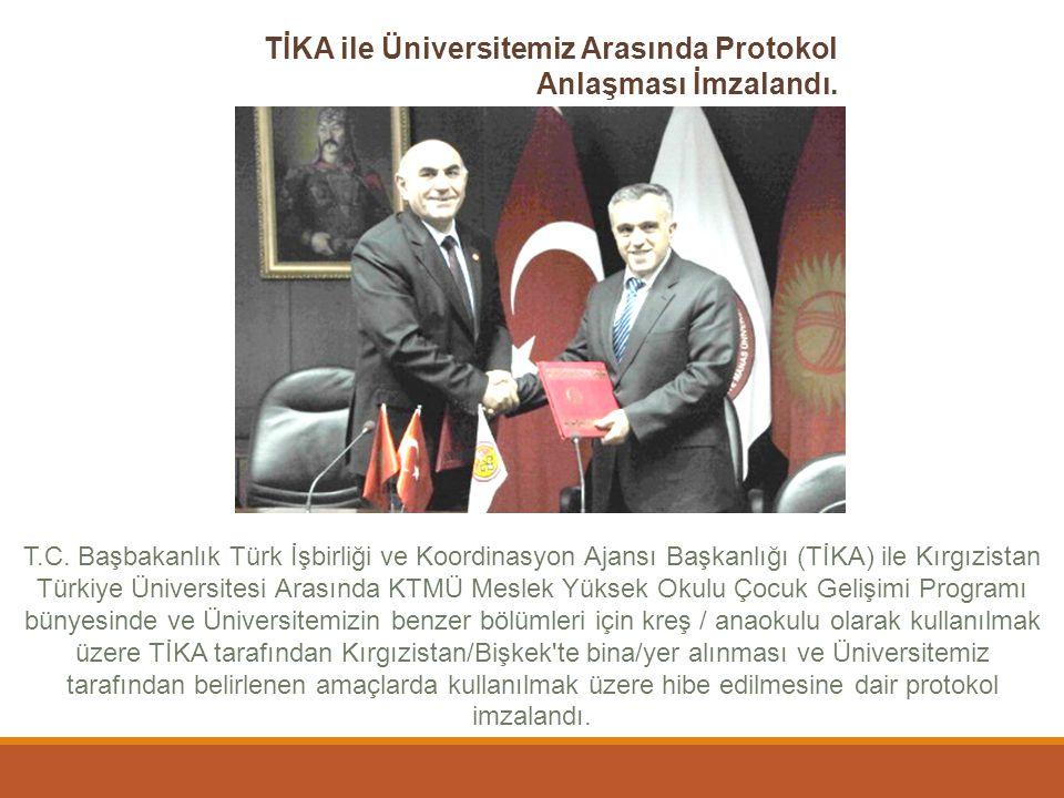 TİKA ile Üniversitemiz Arasında Protokol Anlaşması İmzalandı.