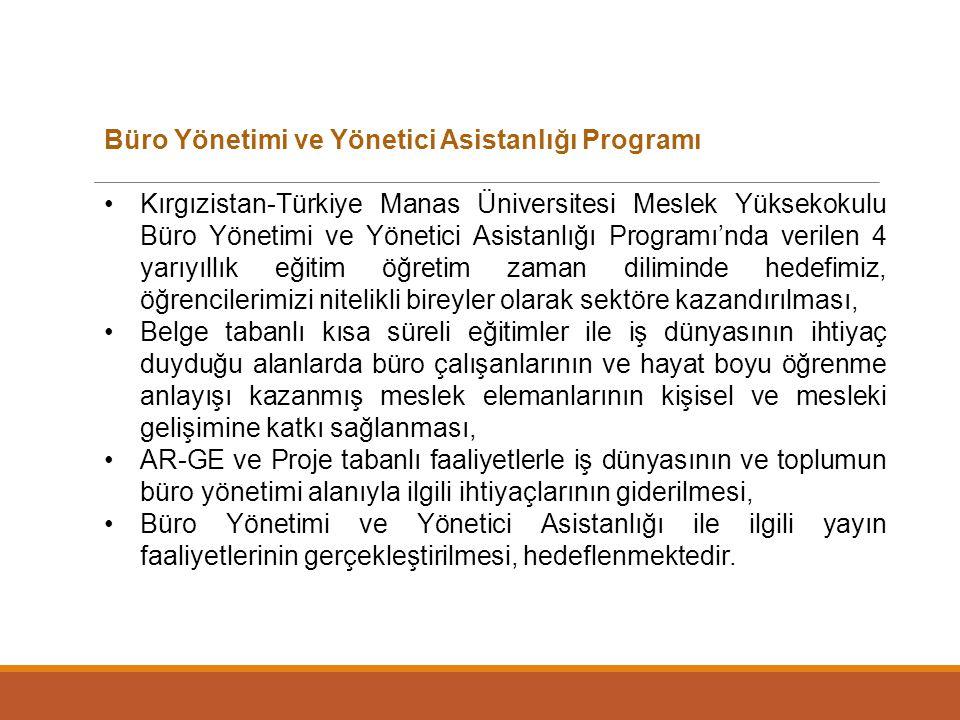 Büro Yönetimi ve Yönetici Asistanlığı Programı