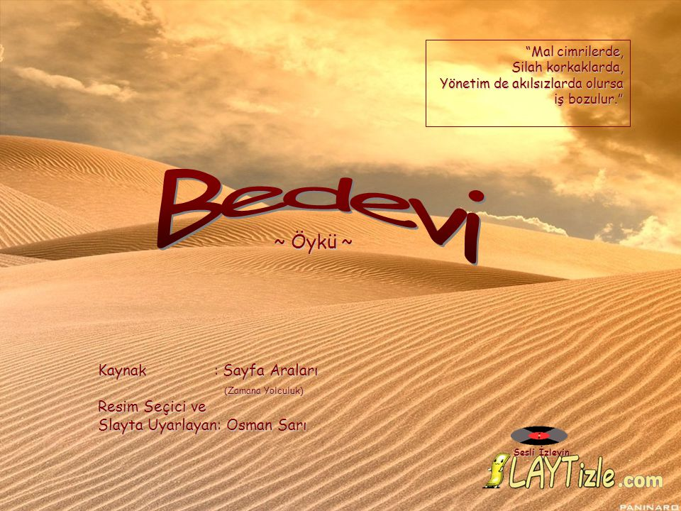 Bedevi ~ Öykü ~ Kaynak : Sayfa Araları (Zamana Yolculuk)