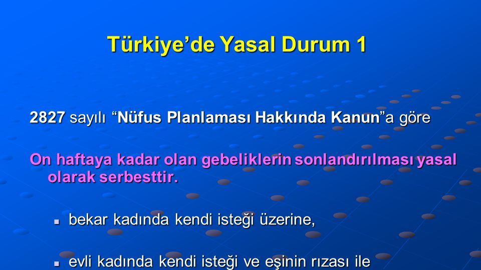 Türkiye'de Yasal Durum 1