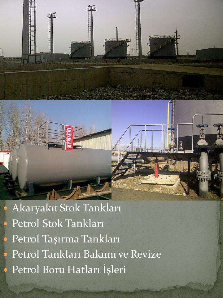 Akaryakıt Stok Tankları