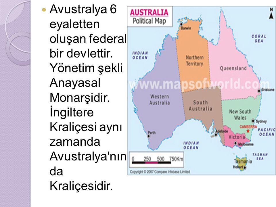 Avustralya 6 eyaletten oluşan federal bir devlettir