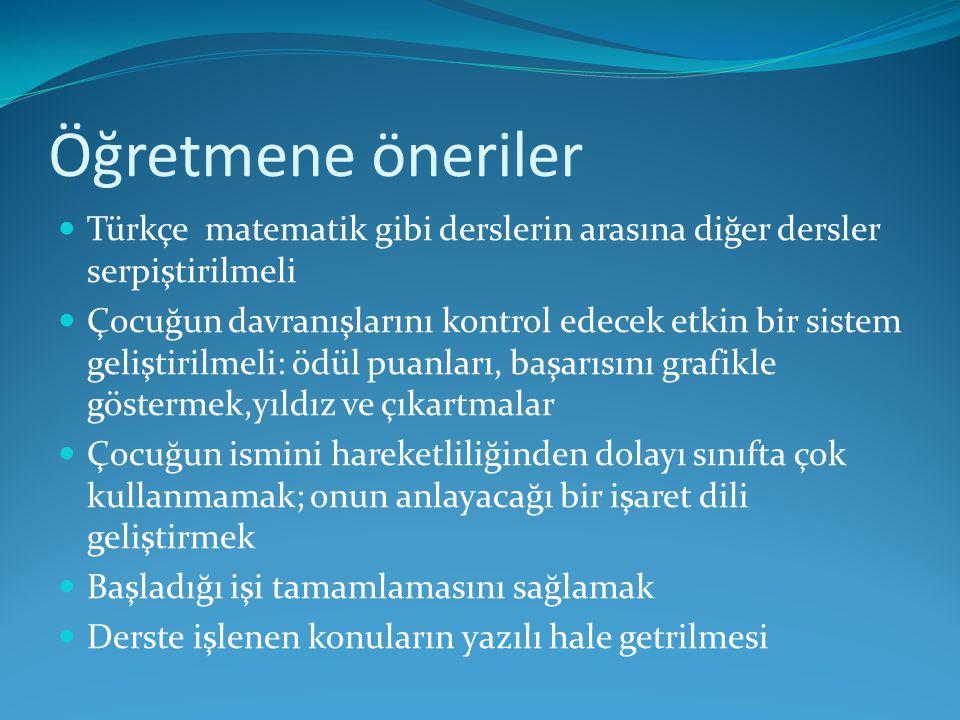 Öğretmene öneriler Türkçe matematik gibi derslerin arasına diğer dersler serpiştirilmeli.