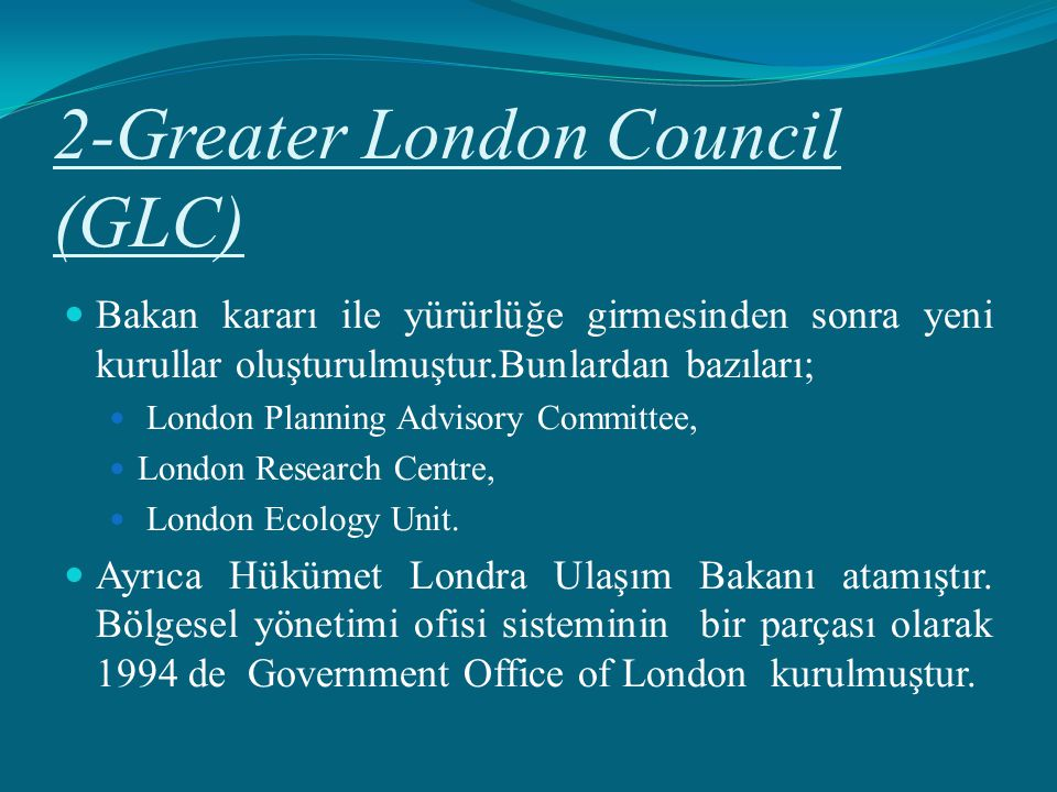 2-Greater London Council (GLC)