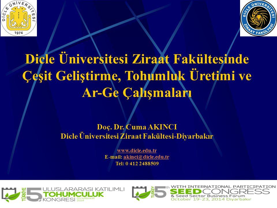 Dicle Üniversitesi Ziraat Fakültesinde Çeşit Geliştirme, Tohumluk Üretimi ve Ar-Ge Çalışmaları
