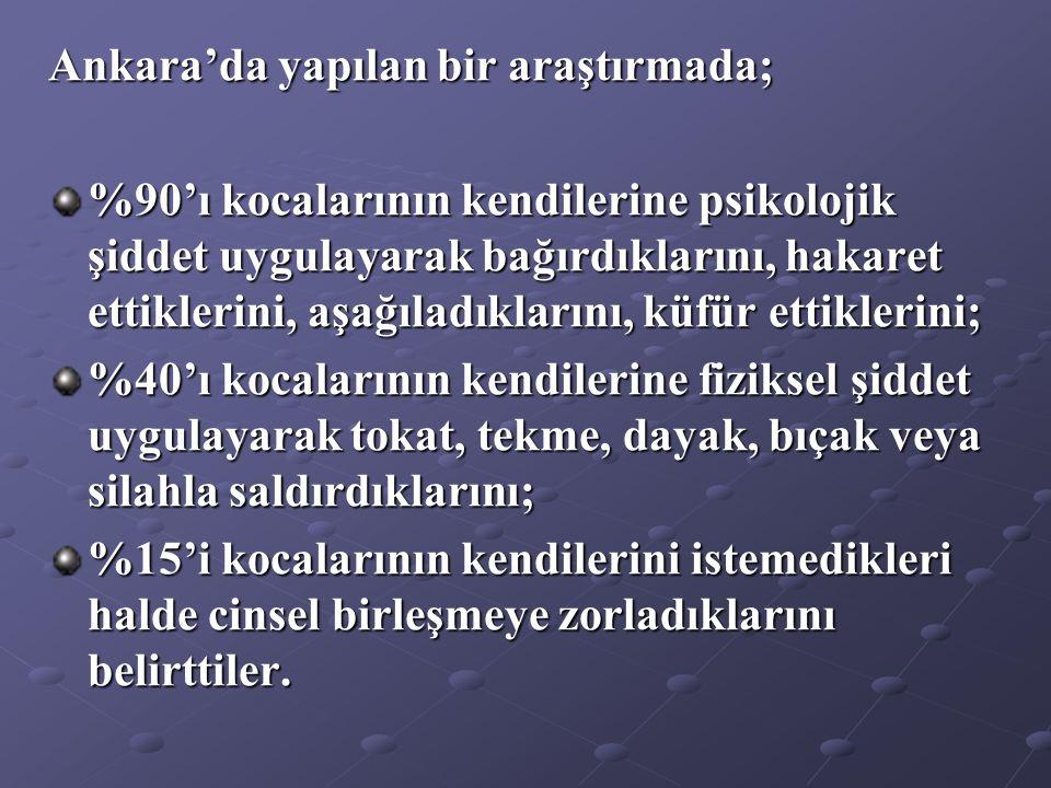 Ankara'da yapılan bir araştırmada;