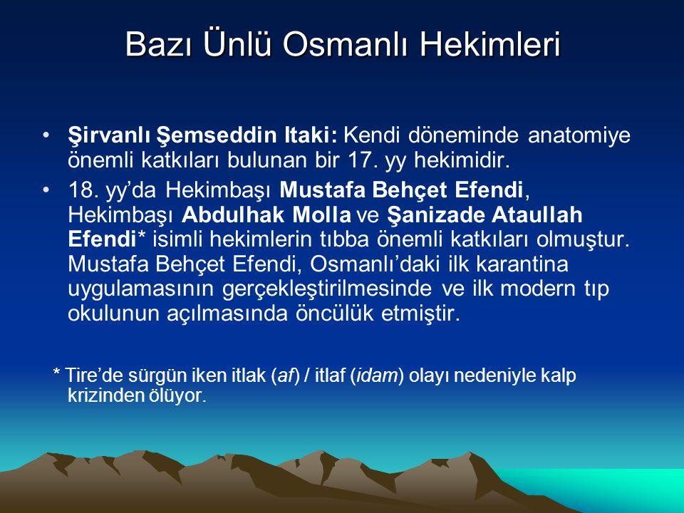 Bazı Ünlü Osmanlı Hekimleri