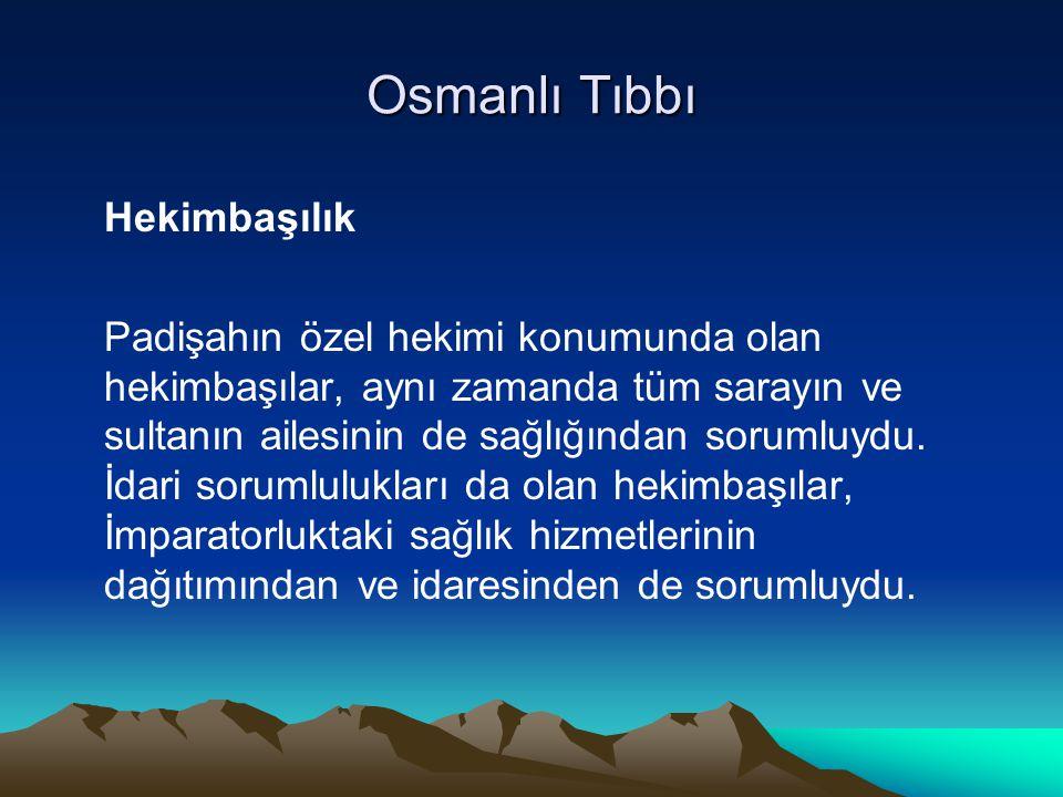 Osmanlı Tıbbı Hekimbaşılık