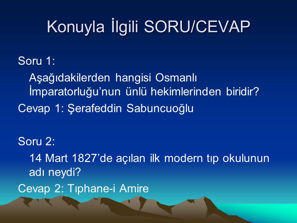 Konuyla İlgili SORU/CEVAP
