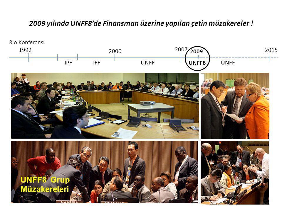 2009 yılında UNFF8'de Finansman üzerine yapılan çetin müzakereler !