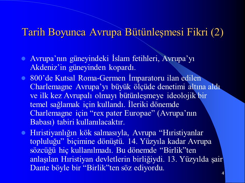 Tarih Boyunca Avrupa Bütünleşmesi Fikri (2)