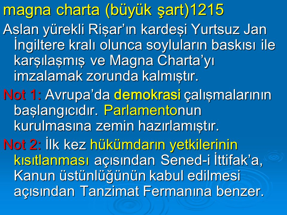 magna charta (büyük şart)1215
