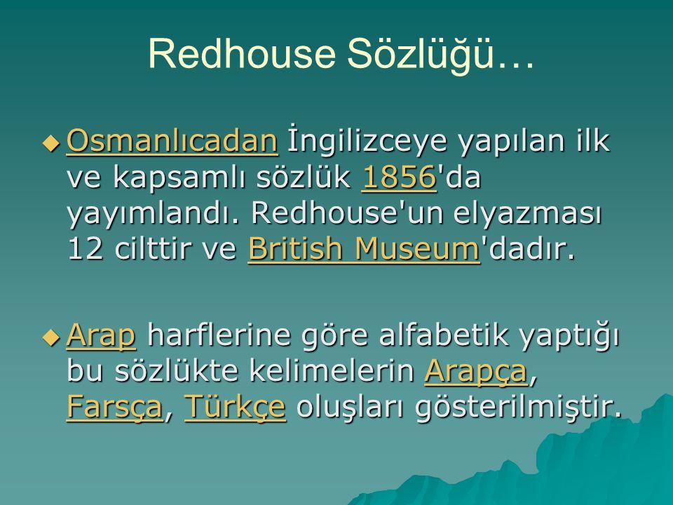 Redhouse Sözlüğü…