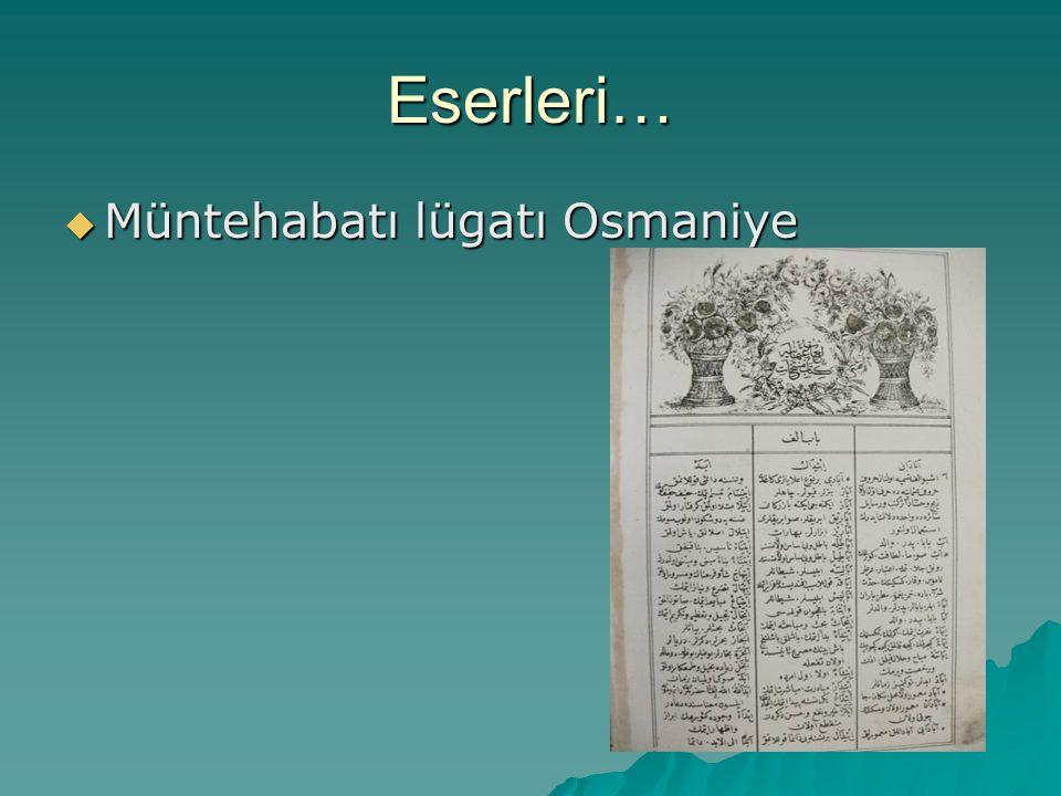 Eserleri… Müntehabatı lügatı Osmaniye