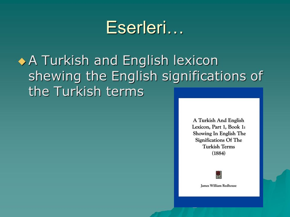 Eserleri… A Turkish and English lexicon shewing the English significations of the Turkish terms