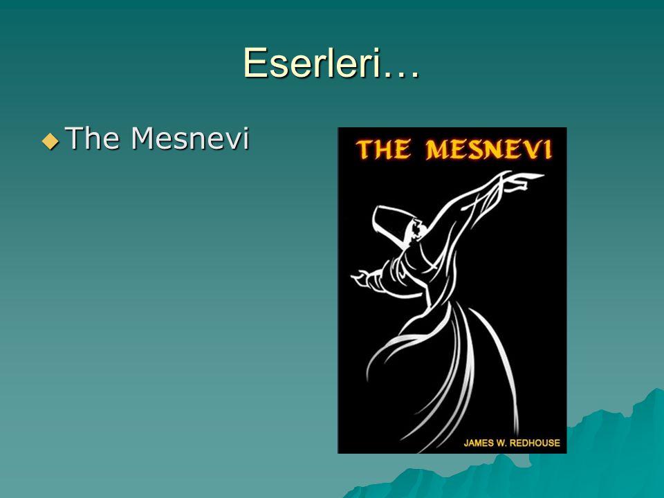 Eserleri… The Mesnevi