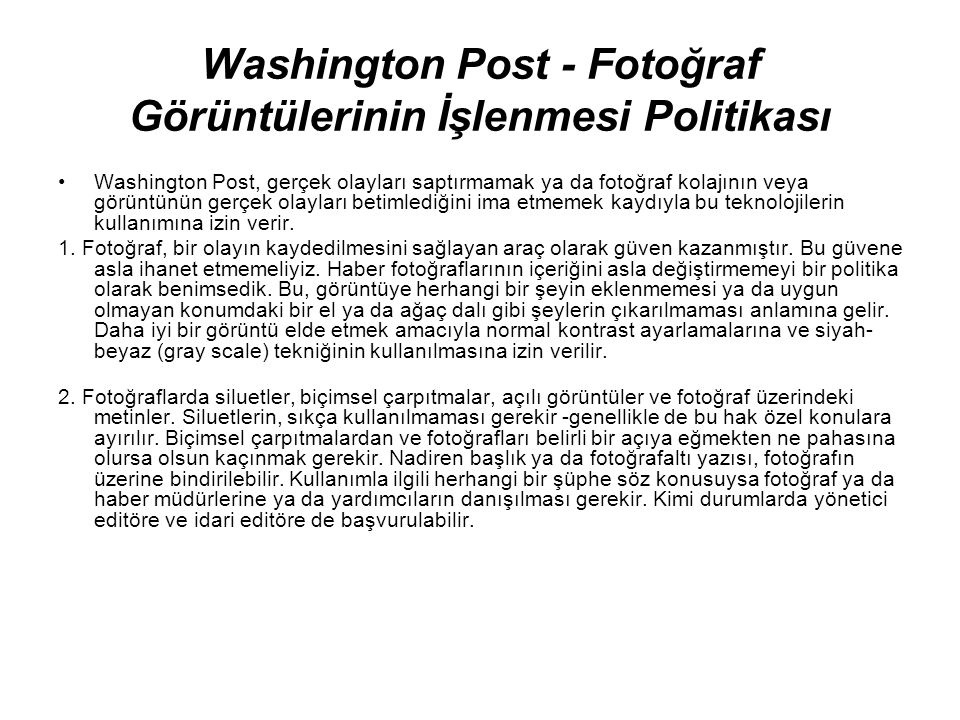 Washington Post - Fotoğraf Görüntülerinin İşlenmesi Politikası