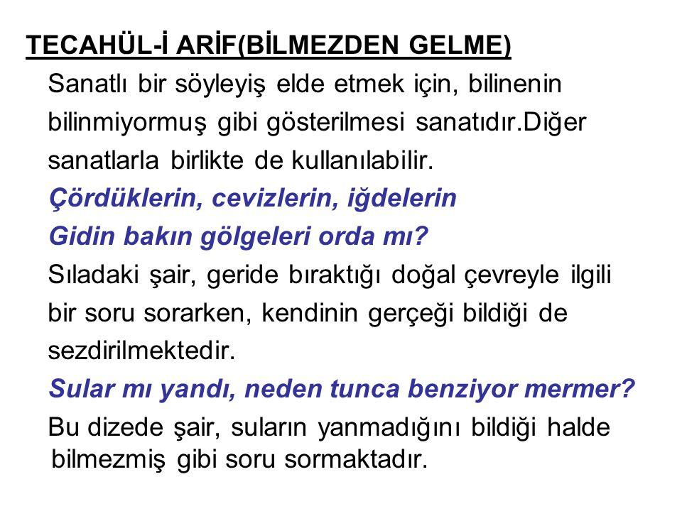TECAHÜL-İ ARİF(BİLMEZDEN GELME)