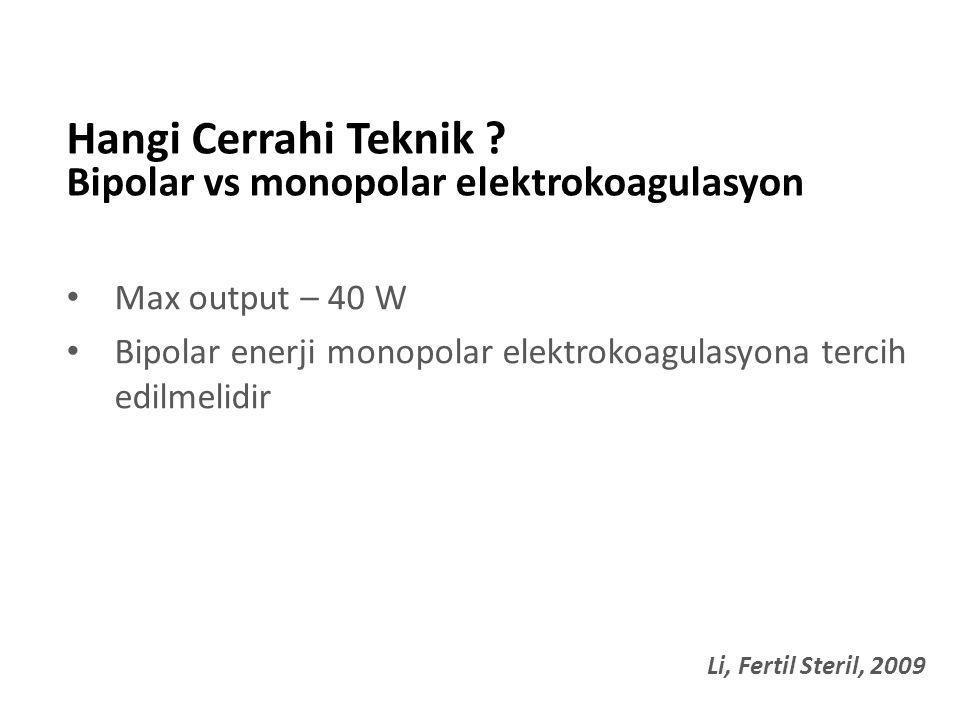 Hangi Cerrahi Teknik Bipolar vs monopolar elektrokoagulasyon