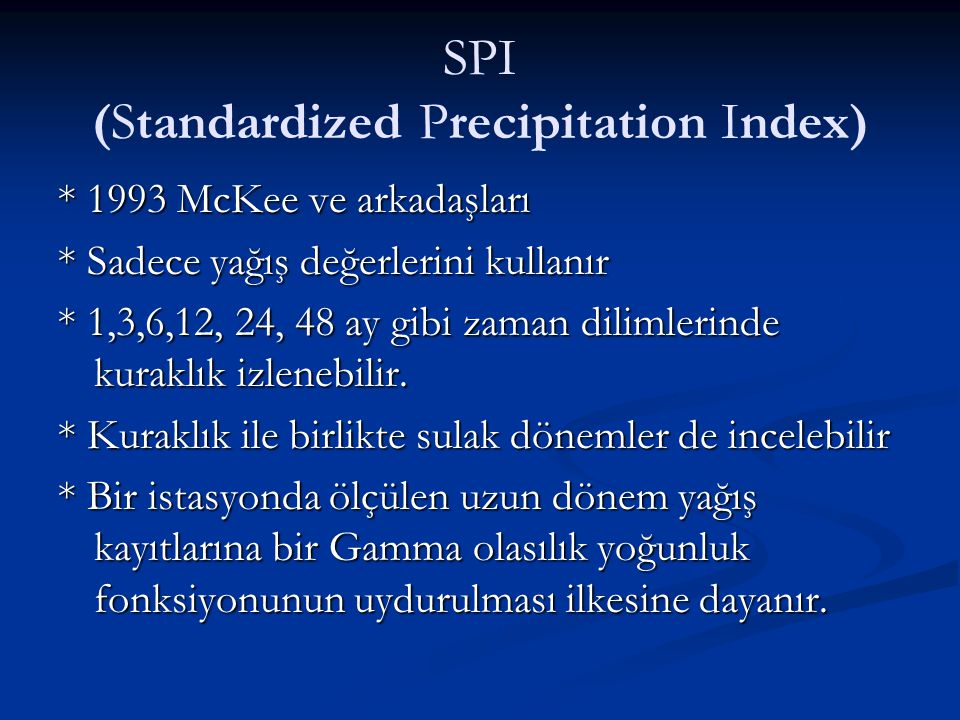 SPI (Standardized Precipitation Index)