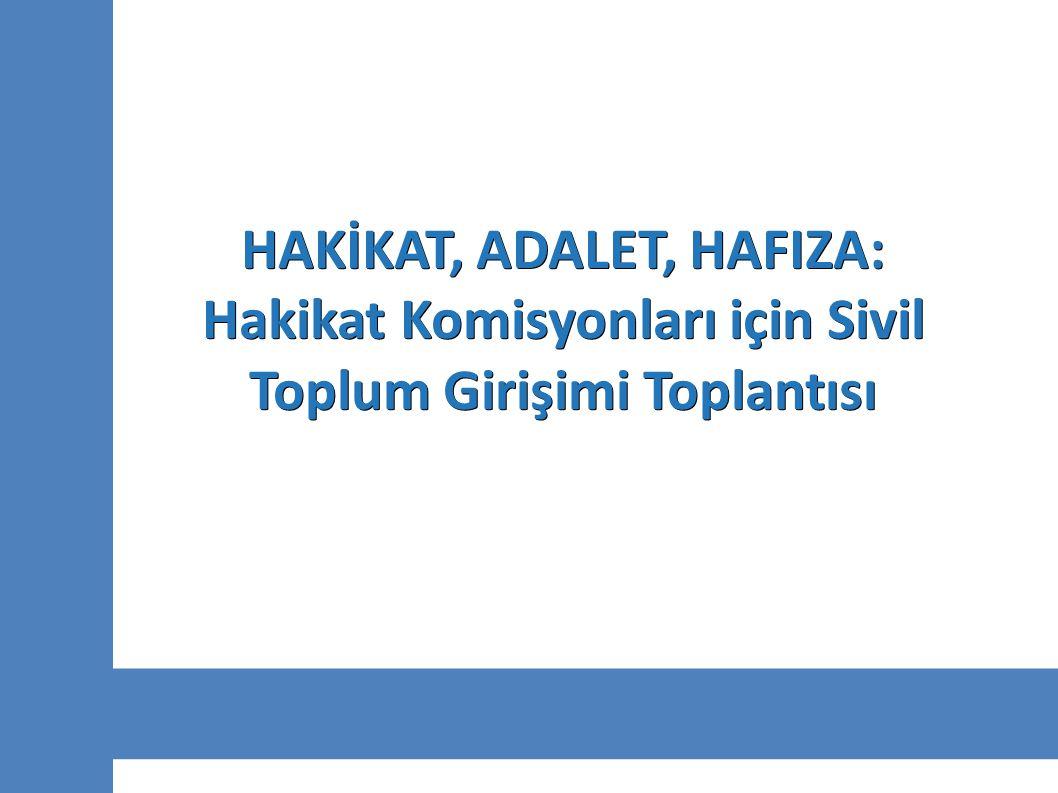 HAKİKAT, ADALET, HAFIZA: