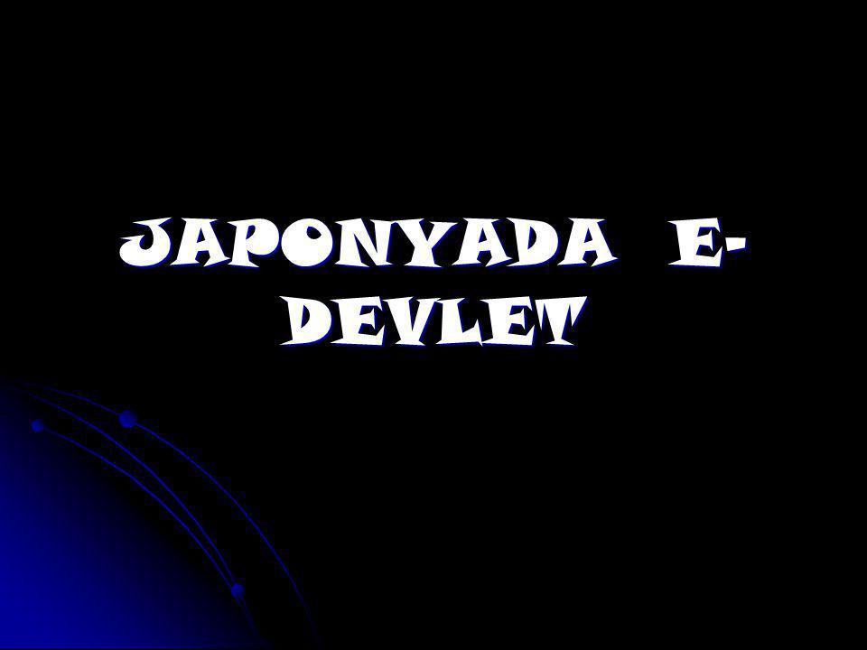 JAPONYADA E-DEVLET
