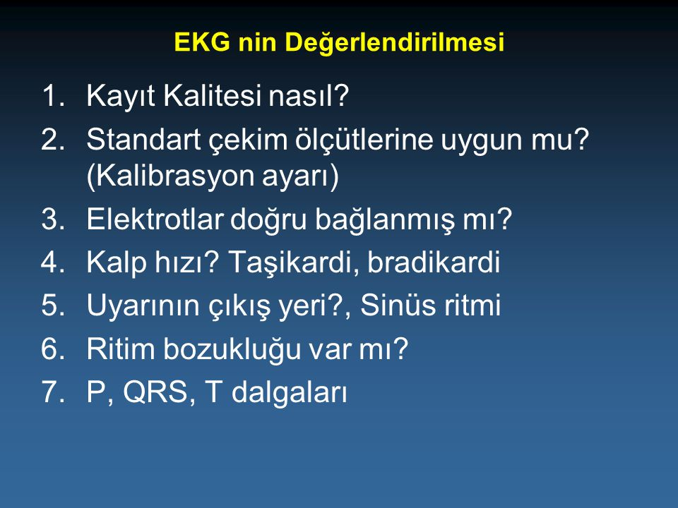 EKG nin Değerlendirilmesi