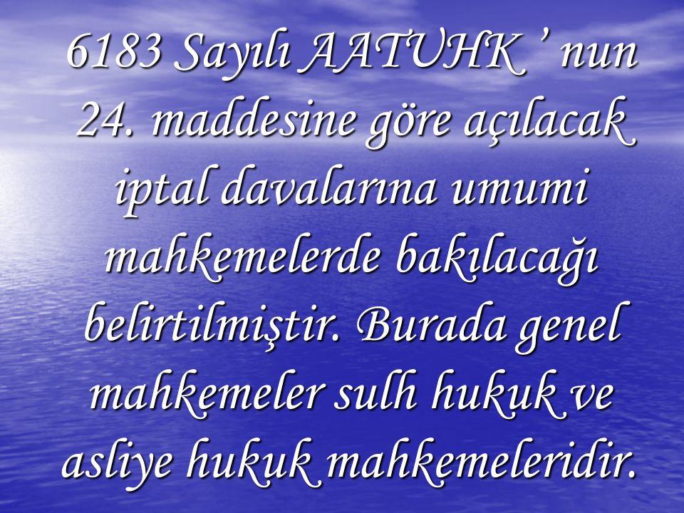 6183 Sayılı AATUHK ' nun 24.