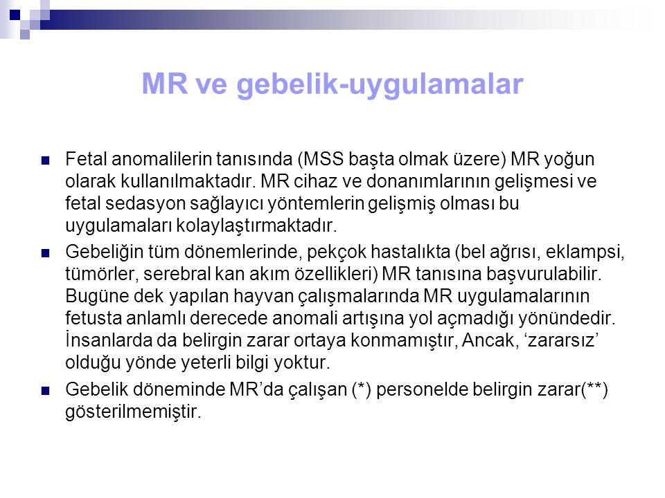 MR ve gebelik-uygulamalar