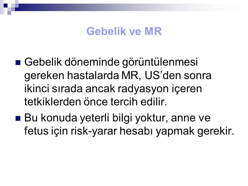 Gebelik ve MR