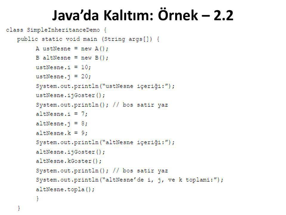 Java'da Kalıtım: Örnek – 2.2