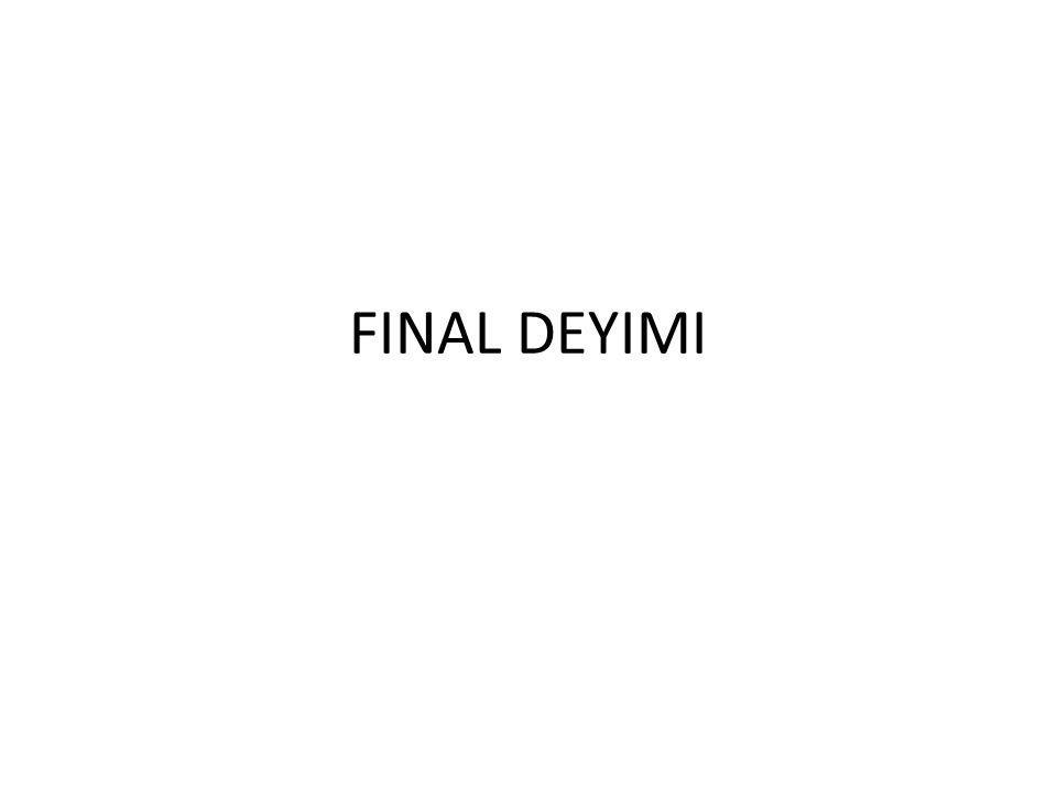 FINAL DEYIMI