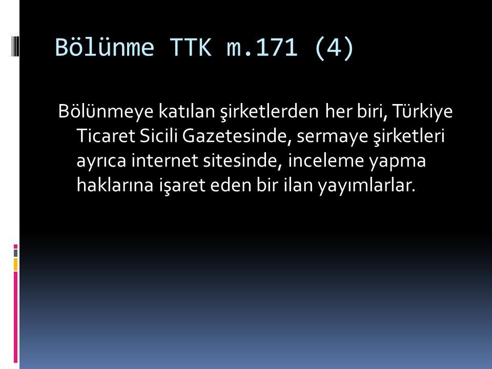 Bölünme TTK m.171 (4)