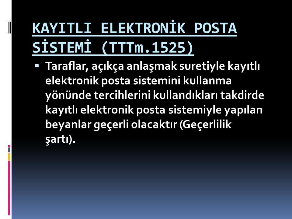 KAYITLI ELEKTRONİK POSTA SİSTEMİ (TTTm.1525)