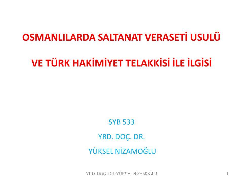 SYB 533 YRD. DOÇ. DR. YÜKSEL NİZAMOĞLU