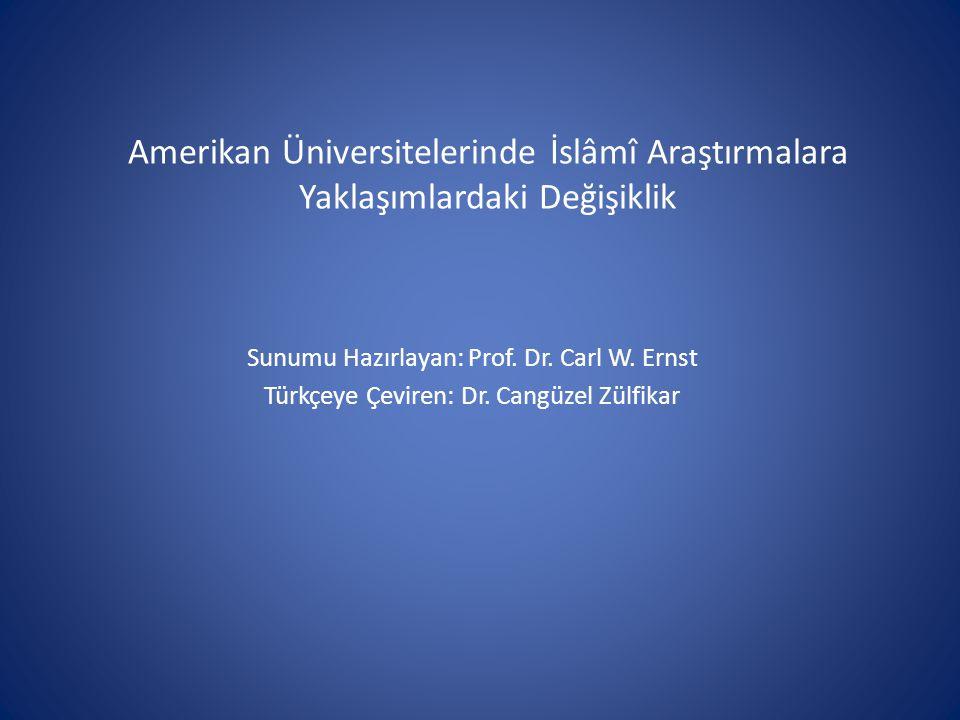 Amerikan Üniversitelerinde İslâmî Araştırmalara Yaklaşımlardaki Değişiklik