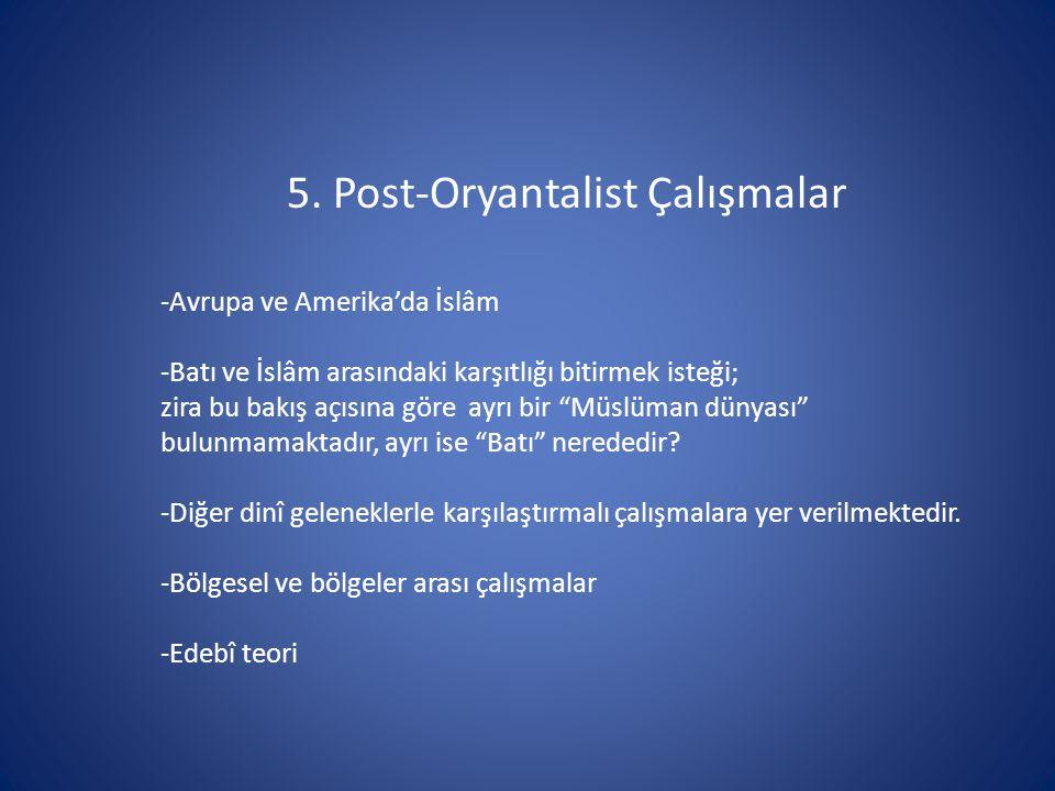 5. Post-Oryantalist Çalışmalar