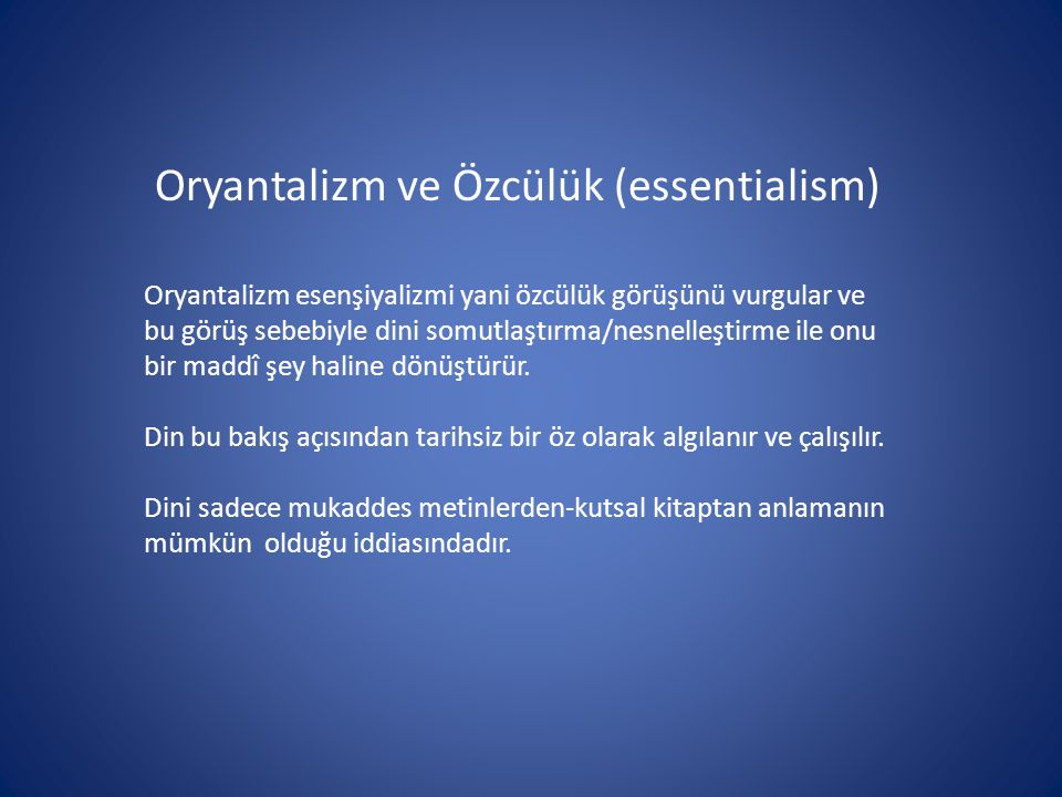 Oryantalizm ve Özcülük (essentialism)