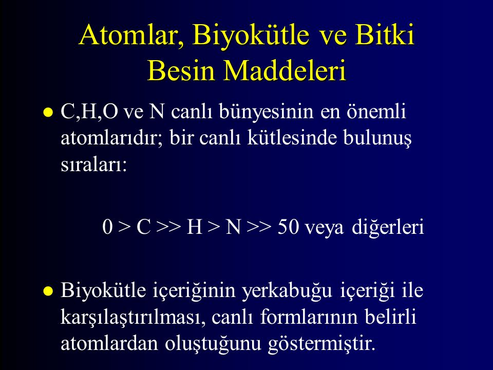 Atomlar, Biyokütle ve Bitki Besin Maddeleri