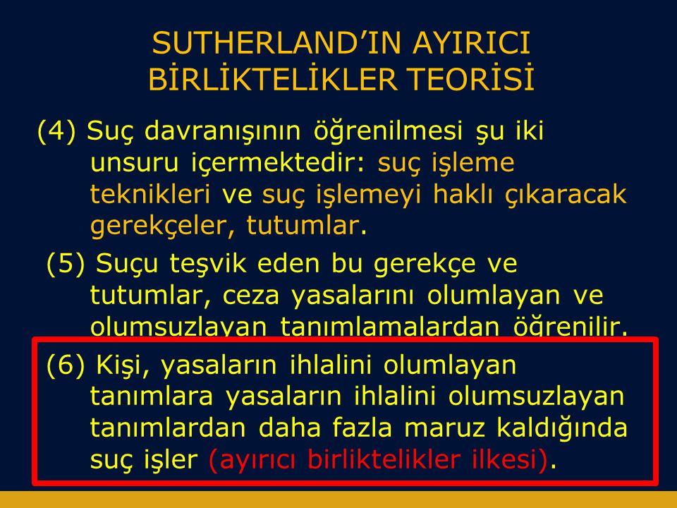 SUTHERLAND'IN AYIRICI BİRLİKTELİKLER TEORİSİ
