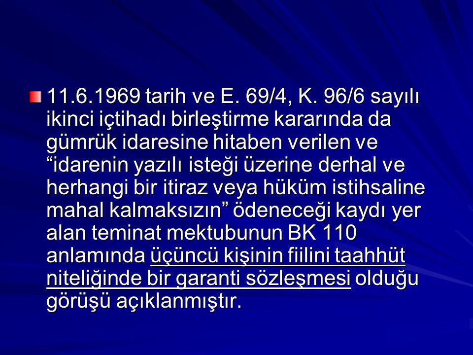 11.6.1969 tarih ve E. 69/4, K.