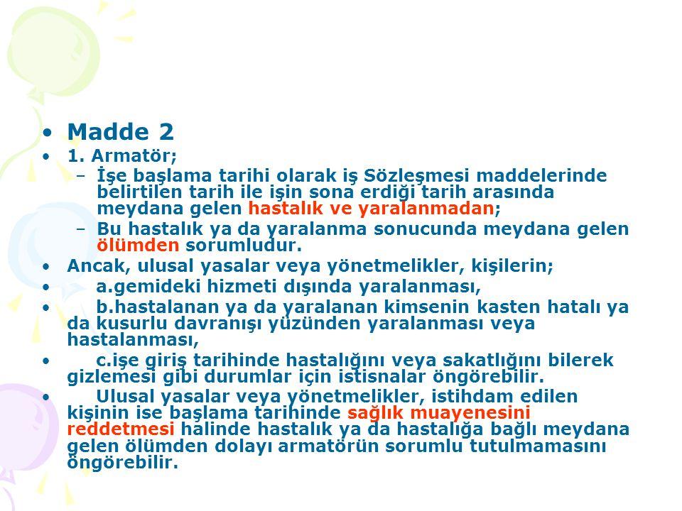 Madde 2 1. Armatör;