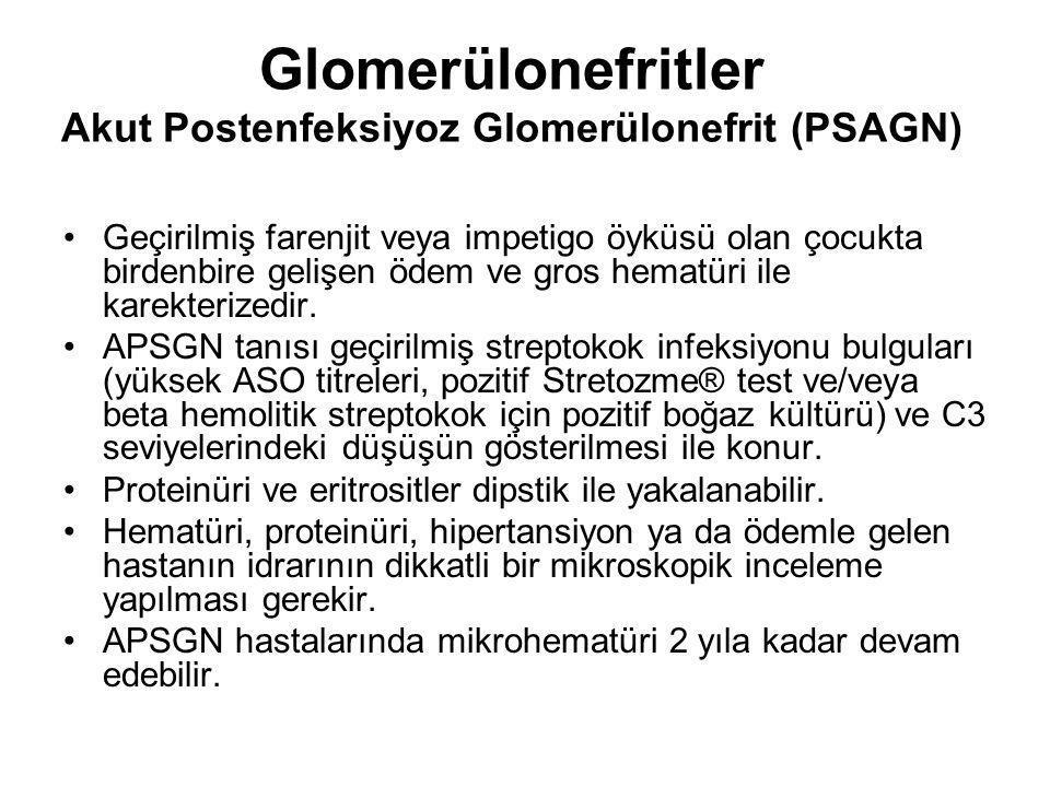 Glomerülonefritler Akut Postenfeksiyoz Glomerülonefrit (PSAGN)