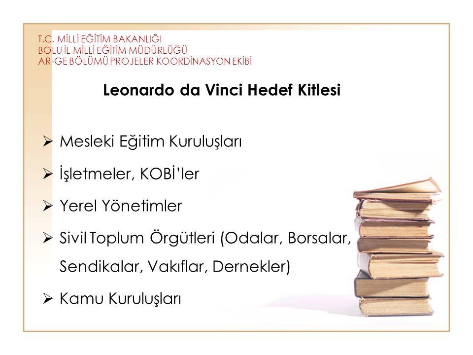 Leonardo da Vinci Hedef Kitlesi Mesleki Eğitim Kuruluşları