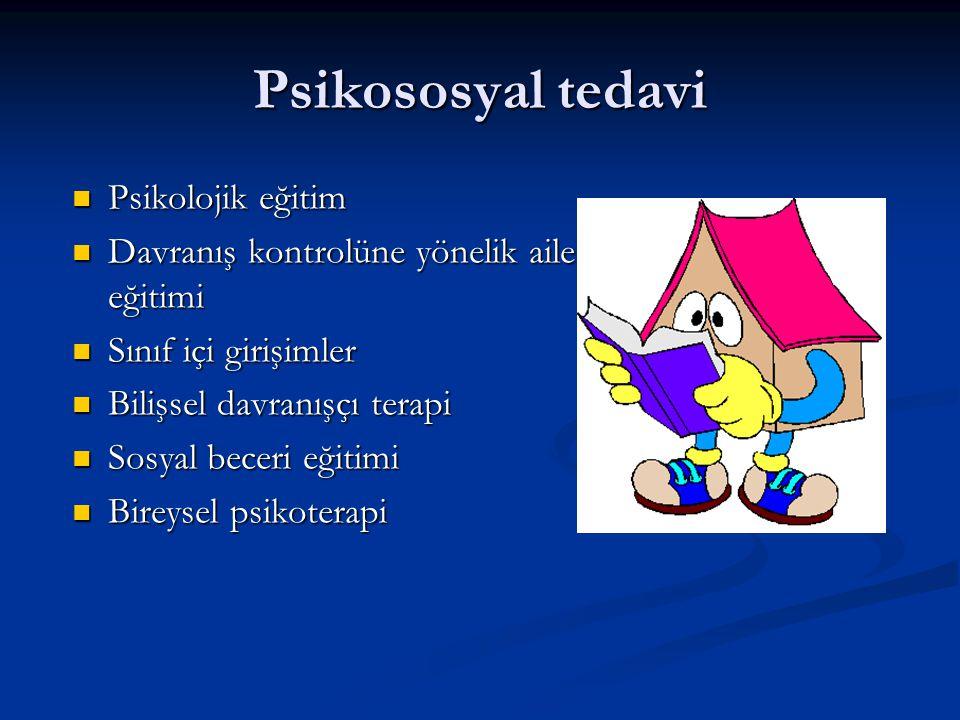 Psikososyal tedavi Psikolojik eğitim