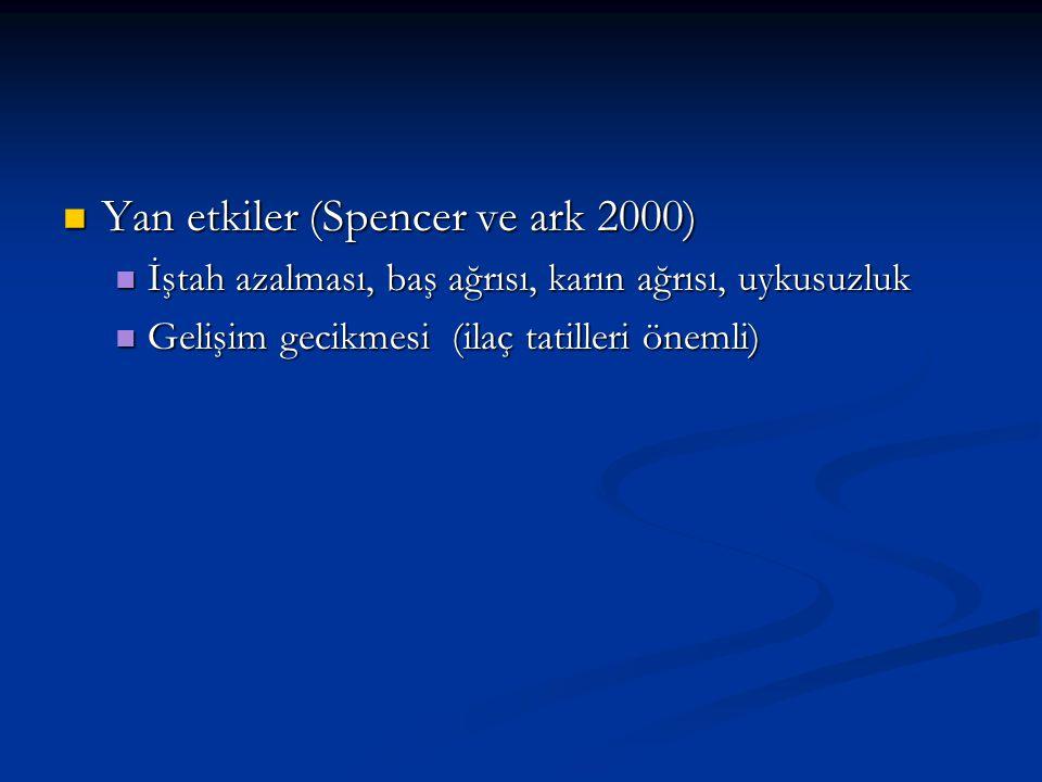 Yan etkiler (Spencer ve ark 2000)