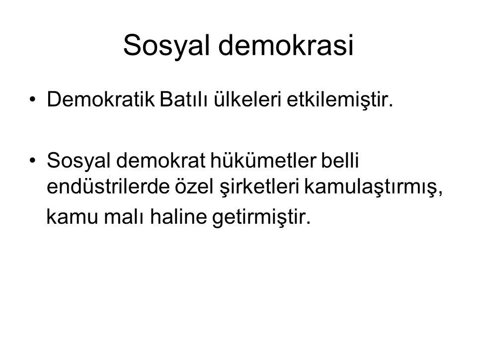 Sosyal demokrasi Demokratik Batılı ülkeleri etkilemiştir.