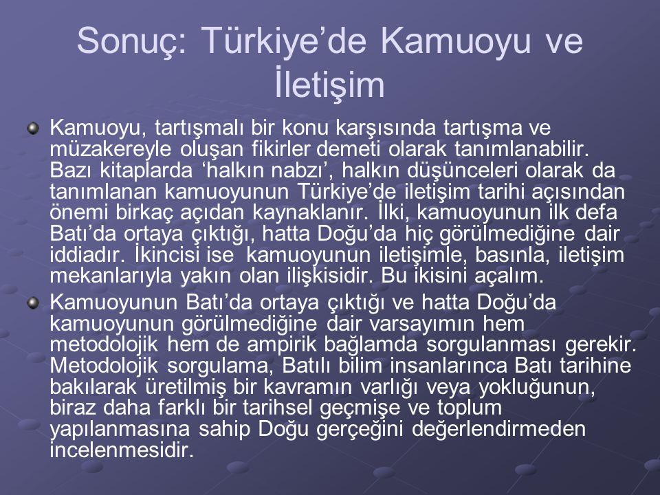 Sonuç: Türkiye'de Kamuoyu ve İletişim