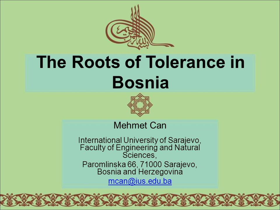 The Roots of Tolerance in Bosnia